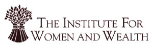 The Institute for Women and Wealth