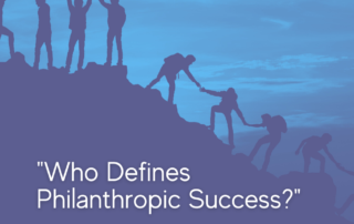 Who Defines Philanthropic Success?